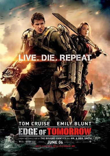 Edge of Tomorrow - Excellent! Recommended